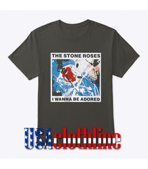 The Stone Roses I Wanna Be Adored T-Shirt